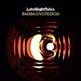 LATE NIGHT TALES: BADBADNOTGOOD [VINYL]