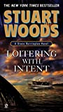 Loitering with Intent by Stuart Woods front cover