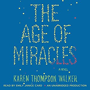The Age of Miracles Hörbuch