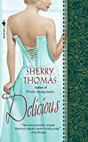 Delicious (The Marsdens) by  Sherry Thomas in stock, buy online here