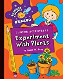 Experiment with Plants, Susan H. Gray, 1602798397