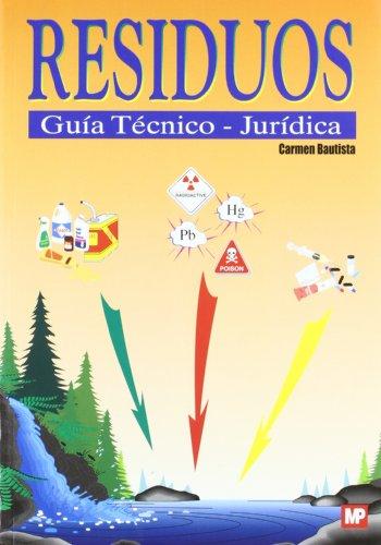 Descargar Libro Residuos. GuÍa TÉcnico-jurÍdica Carmen Bautista