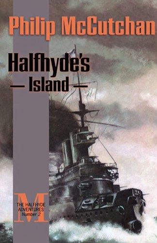 Halfhydes Island The Halfhyde Adventures Book 2 Kindle Edition