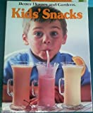 Better Homes and Gardens Kids' Snacks, Better Homes and Gardens Editors, 0696014807