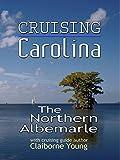 Cruising Carolina - The North Albemarle