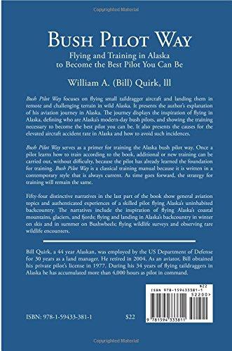 Bush Pilot Way: Bill Quirk: 9781594333811: Amazon com: Books