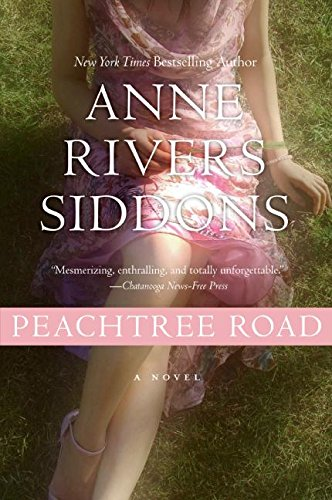 Peachtree Road by Anne Rivers Siddons