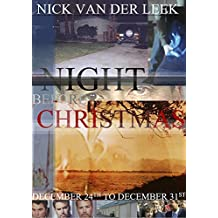 Night Before Christmas: December 24th to December 31st (Amber Alert)