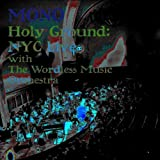 Holy Ground: Live with The Wordless Music Orchestra