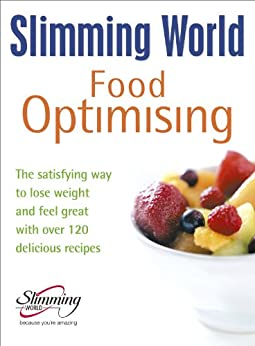 Slimming World Food Optimising Kindle Edition By