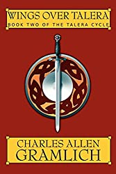 Wings Over Talera:Book Two of the Talera Cycle