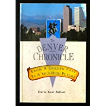 The Denver Chronicle: From a Golden Past to a Mile-High Future