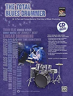 Blues Drums Method: An Essential Study of Blues Drums for