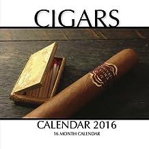 Cigars Calendar 2016: 16 Month Calendar