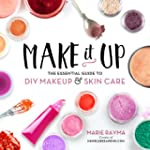 Make It Up: The Essential Guide to DI...