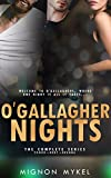 O'Gallagher Nights: The Complete Series (Love In All Places Book 2)