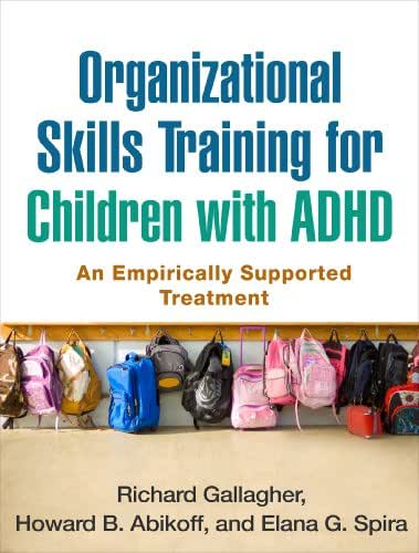 Organizational Skills Training for Children with ADHD: An Empirically Supported Treatment