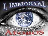 I, IMMORTAL