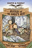 img - for Mystery of the Eagle s Nest (Cooper and Packrat) book / textbook / text book