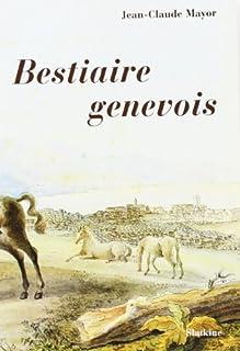 Bestiaire genevois, Mayor, Jean-Claude