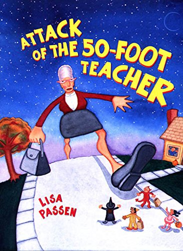 The Attack of the 50-Foot Teacher]()