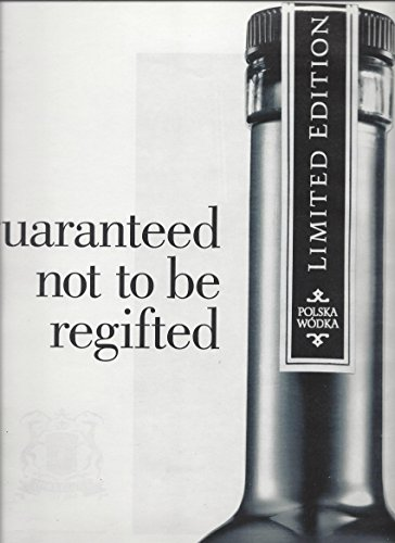 magazine-print-ad-for-2009-belvedere-vodka-guaranteed-not-to-be-regifted