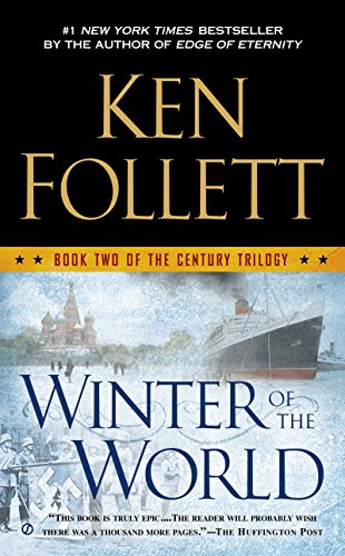 Winter of the World (The Century Trilogy, Book -