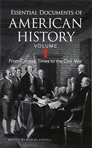 Essential Documents of American History, Volume I: From Colonial Times to the Civil War (Dover Books on History, Political and Social Science) (First African American In The Supreme Court)