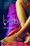 """""""Babyji"""" av Abha Dawesar"""