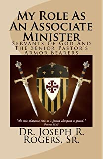 Amazon associate minister church leader training manual my role as an associate minister servants of god and the senior pastors armor bearers fandeluxe Gallery