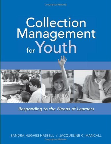 Download Collection Management for Youth - Responding To The Needs Of Learners (05) by [Paperback (2005)] ebook
