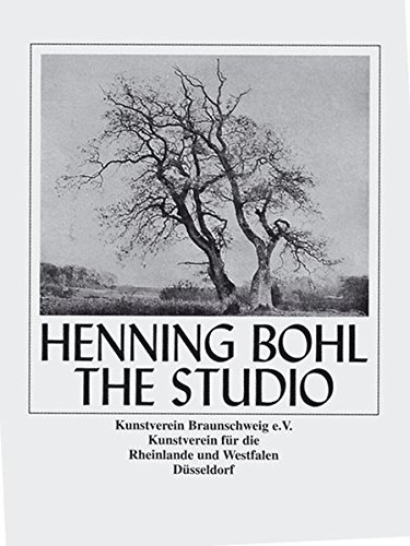 Henning Bohl: The Studio by Brand: Walther Konig, Koln