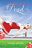 Generation Dead (A Generation Dead Novel)