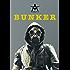 The Bunker: Part I