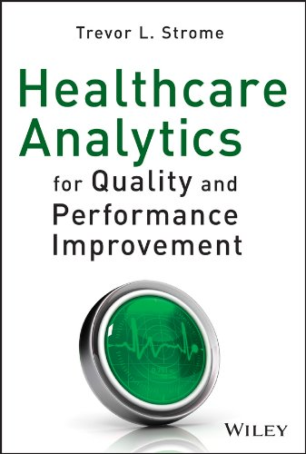Healthcare Analytics for Quality and Performance Improvement Pdf