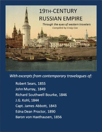 19th-Century Russian Empire through the eyes of western travelers