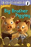 Big Brother Piggley (Jakers!: Ready-to-Read. Level 1)