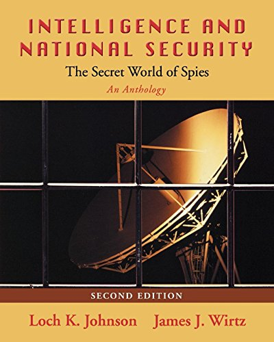 Intelligence and National Security: The Secret World of Spies: An Anthology by Oxford University Press