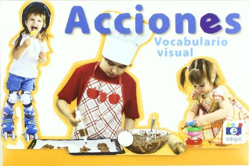 Fichas De Vocabulario Visual (Vocab Flashcards with Interactive CD): Acciones (40 Cards + CD) (Spanish Edition)