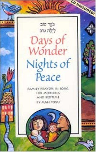 Days of Wonder, Nights of Peace: Family Prayers in Song for Morning and Bedtime