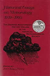 Historical Essays on Meteorology 1919-1995