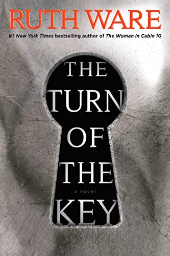 The Turn of the Key by [Ware, Ruth]