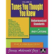 Vol. 85, Tunes You Thought You Knew - Reharmonized Standards (Book & CD Set) (Play-a-long)