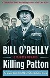 Killing Patton: The Strange Death of World War II's Most Audacious General