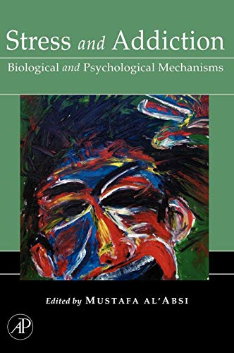 Stress and Addiction: Biological and Psychological Mechanisms