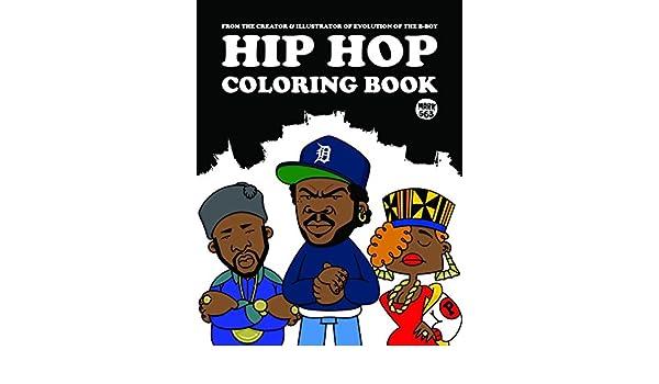 hip hop coloring book mark 563 9789185639830 books amazonca - Hip Hop Coloring Book