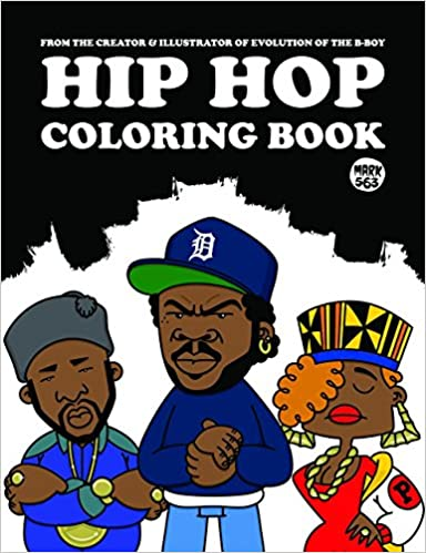Hip hop coloring book colouring books amazon co uk mark 563 9789185639830 books