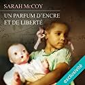 Un parfum d'encre et de la liberté Audiobook by Sarah McCoy Narrated by Élodie Huber