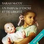 Un parfum d'encre et de la liberté   Sarah McCoy