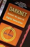 Darknet, J. D. Lasica, 0471683345